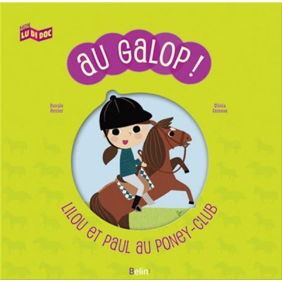 Au galop ! Lilou et Paul au poney-club