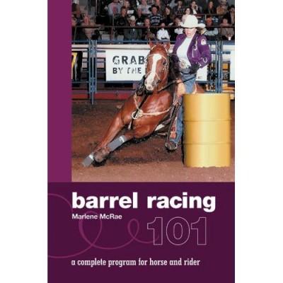 Barrel Racing 101