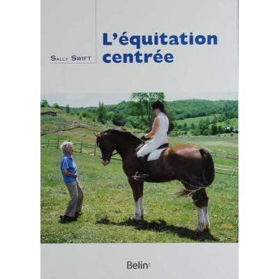 L'équitation centrée